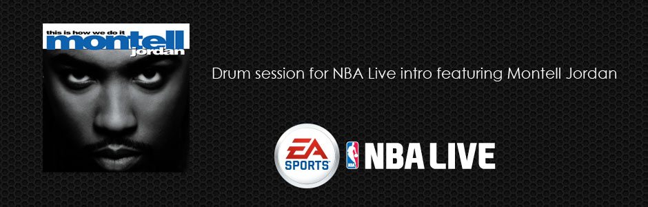 Online Studio Drummer for NBA Live featuring Montell Jordan